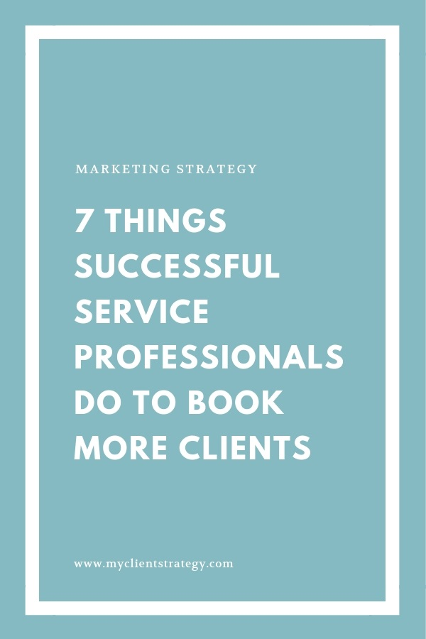 7 Things successful service professionals do to book more clients Checklist