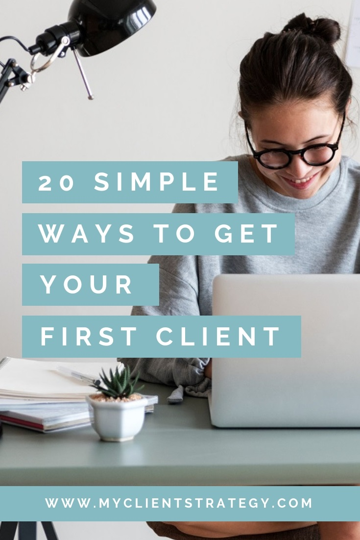 Simple ways to get your first client