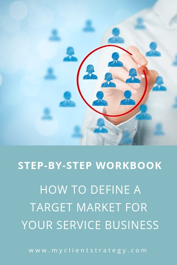 How to define a target market for your service business Workbook