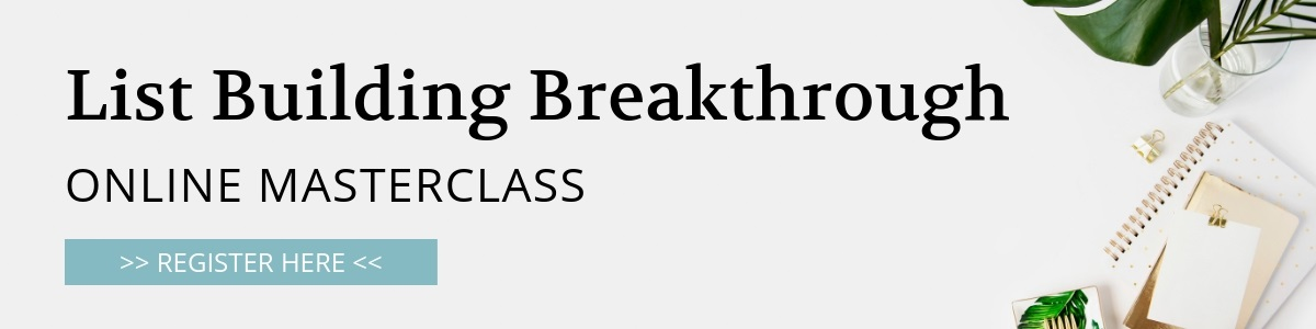 List Building Breakthrough Online Masterclass Register