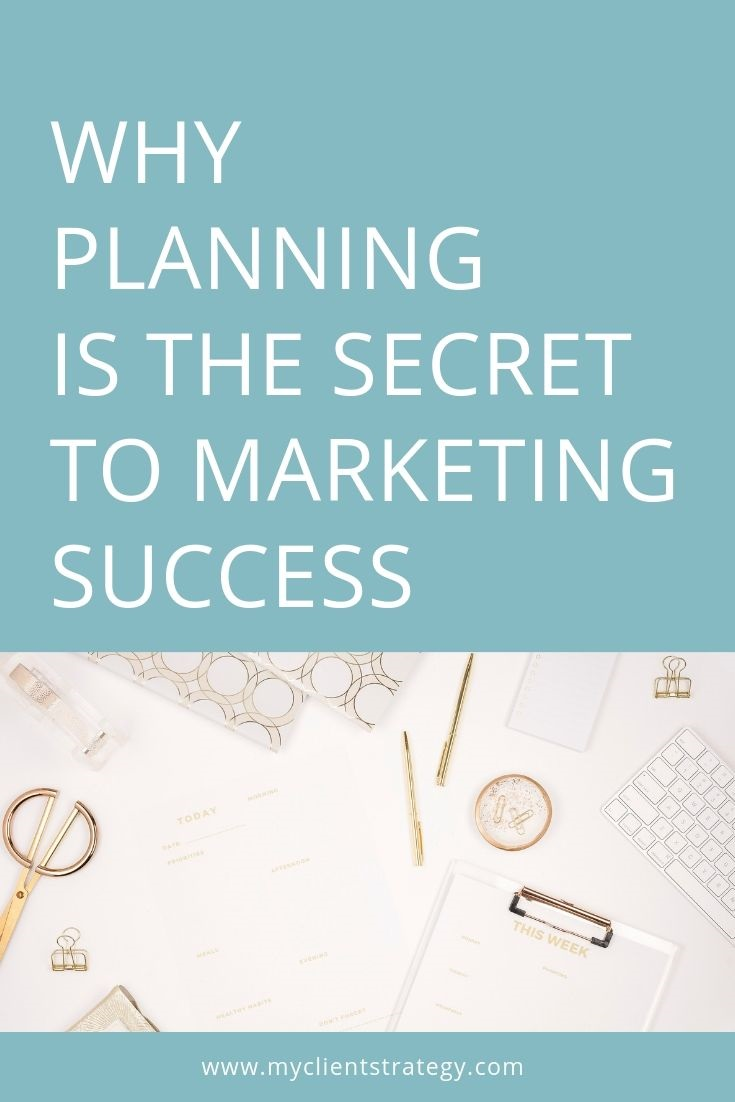 why planning is the secret to marketing success