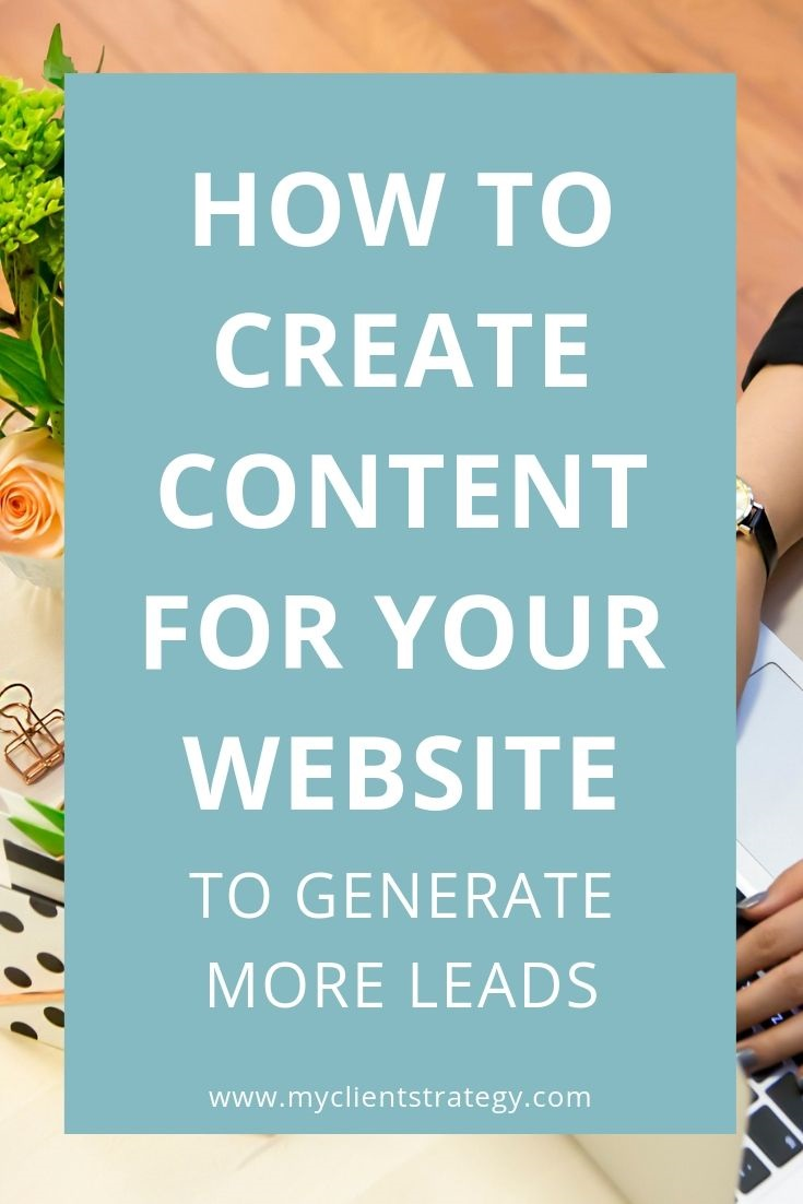 How to create content for your website to generate more leads