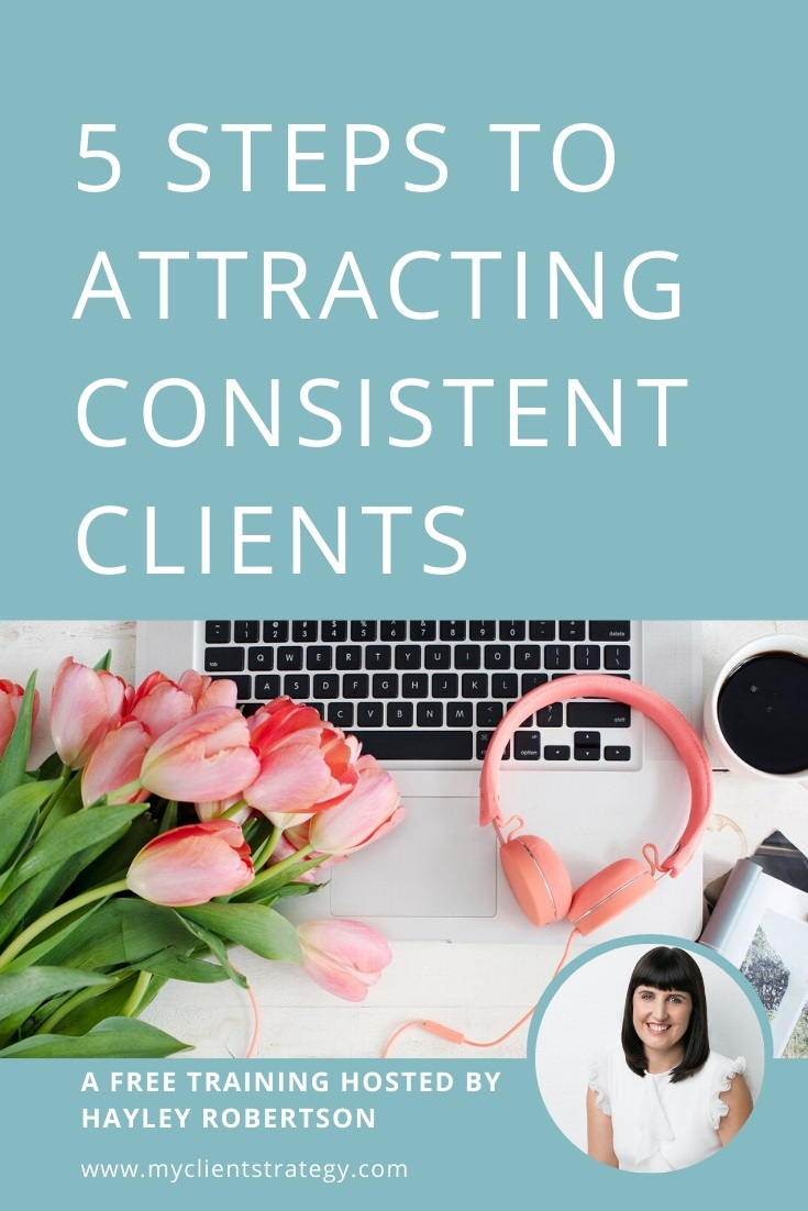 5 Steps to Attracting Consistent Clients