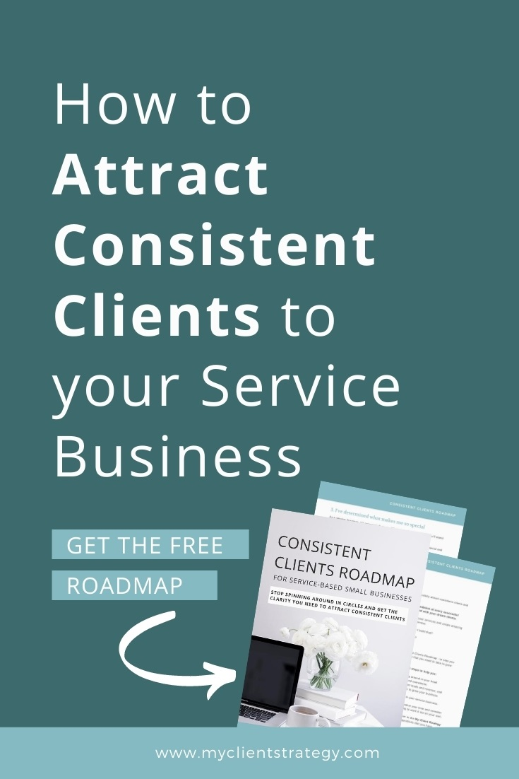 How to attract consistent clients to your service business