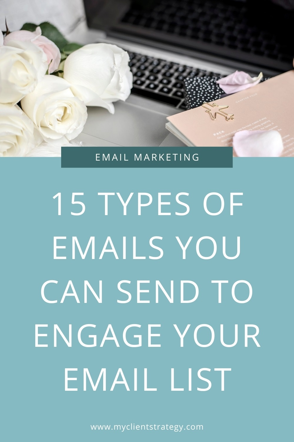 15 Types of emails you can send to engage your email list