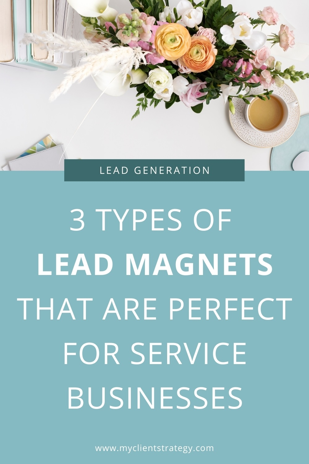 Types of lead magnets that are perfect for service businesses