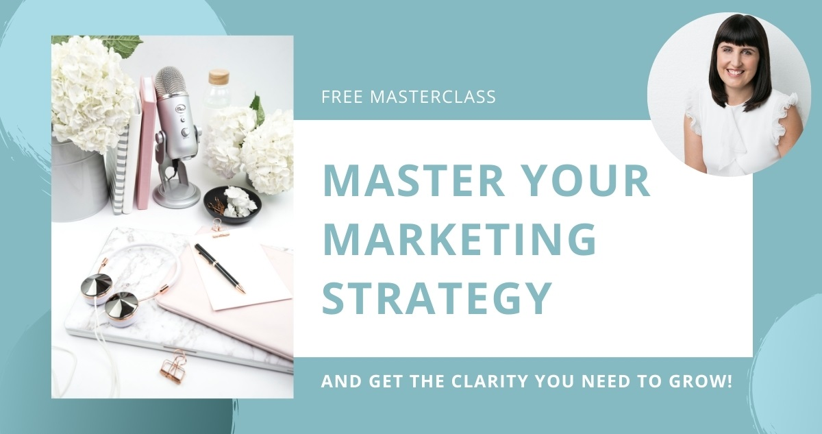 Master your Marketing Strategy Masterclass