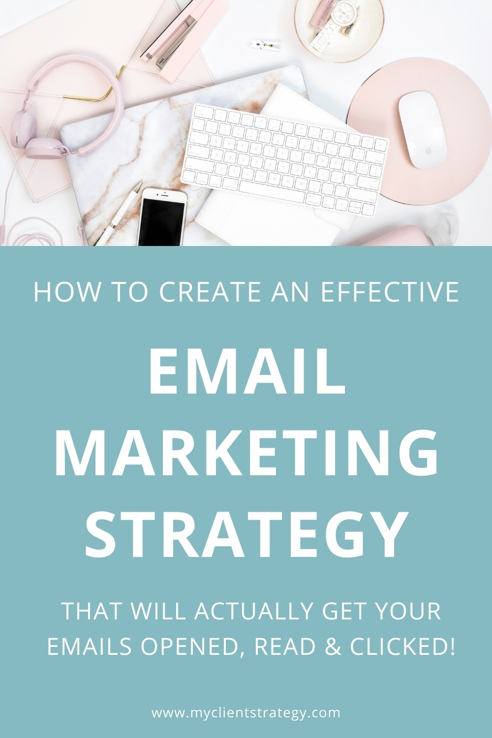 how to create an effective email marketing strategy