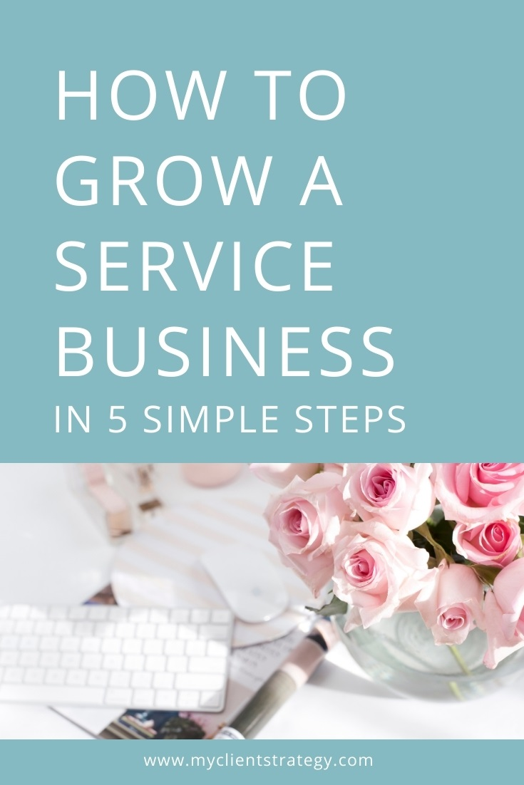 How to Grow a Service Business in 5 Simple Steps