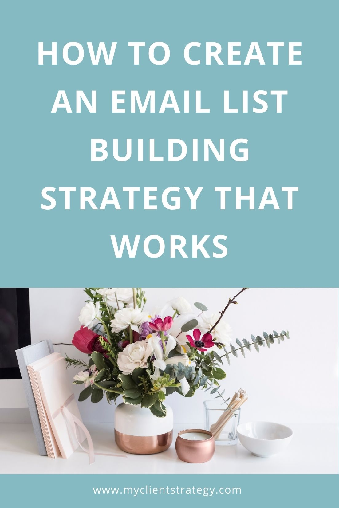 how to create an email list building strategy