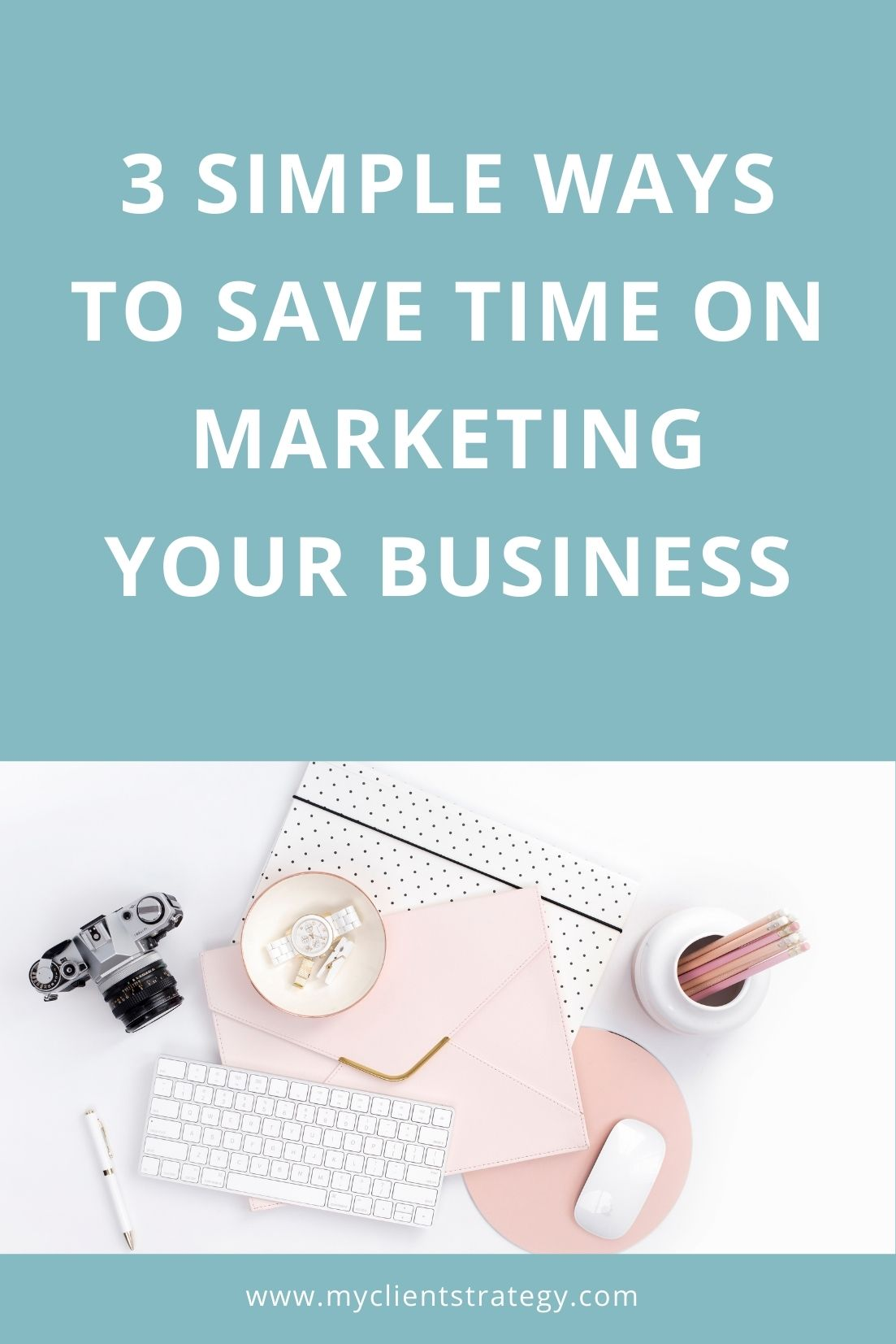 how to save time on marketing your business